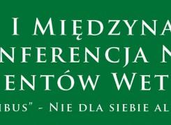 I Międzynarodowa Konferencja Naukowa Studentów Weterynarii